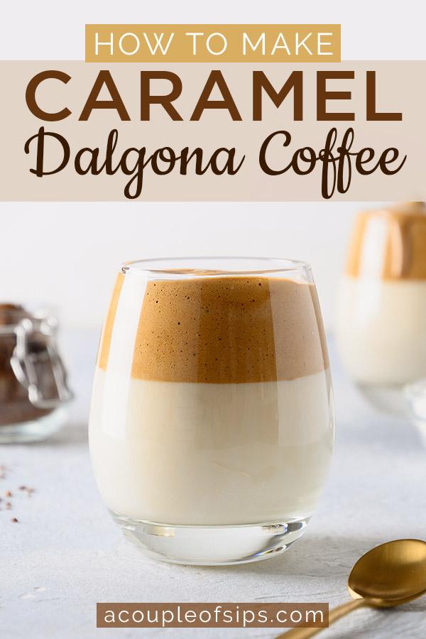 Caramel Dalgona coffee Pinterest graphic